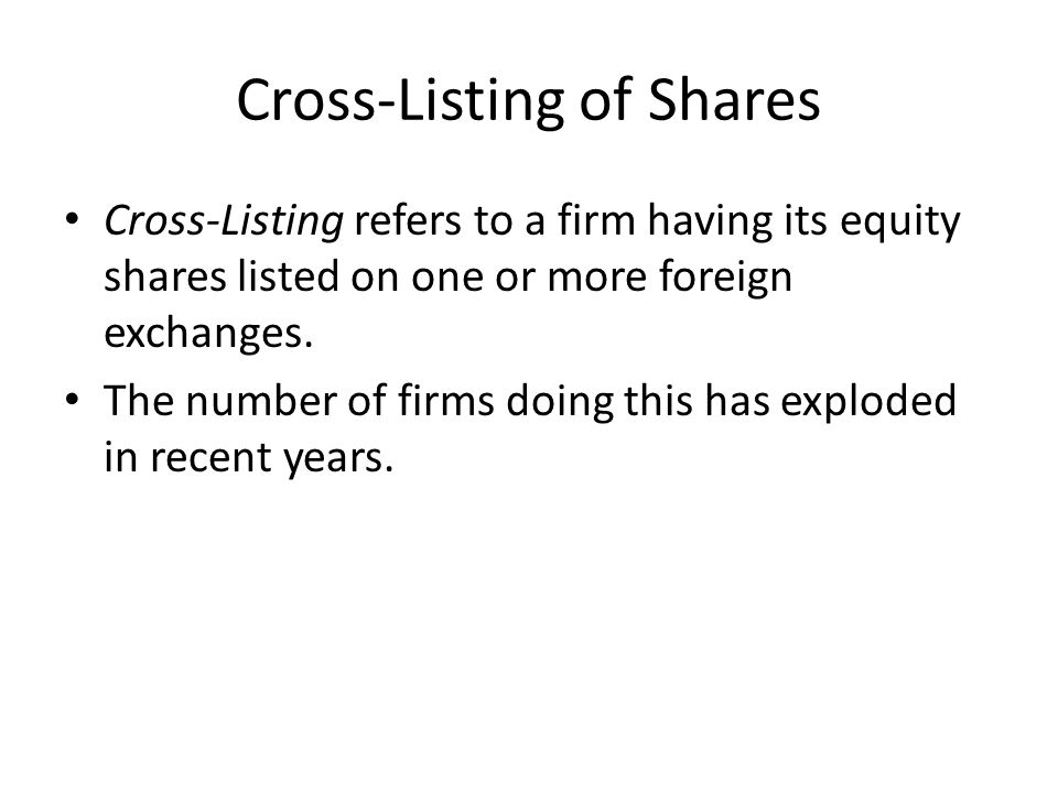 Cross-Listing of Shares