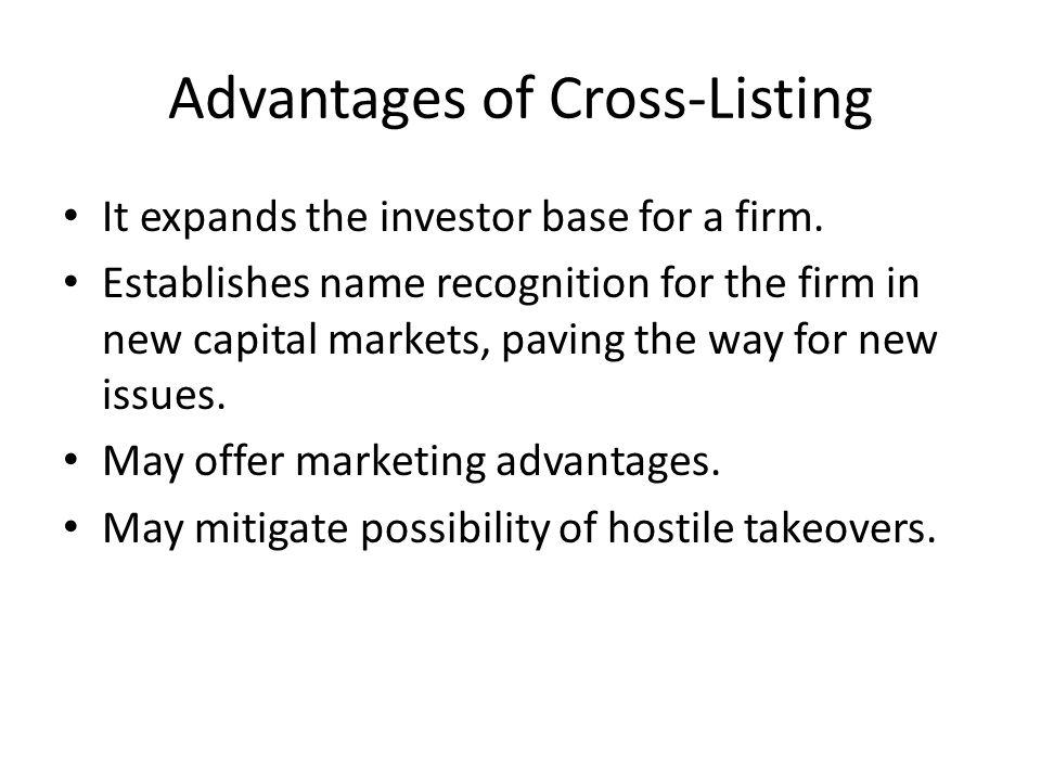 Advantages of Cross-Listing