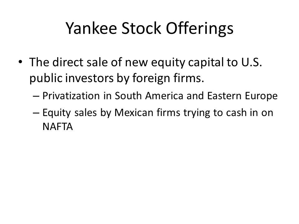 Yankee Stock Offerings