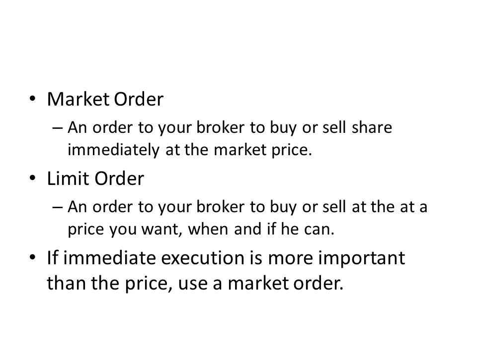 Market Order Limit Order