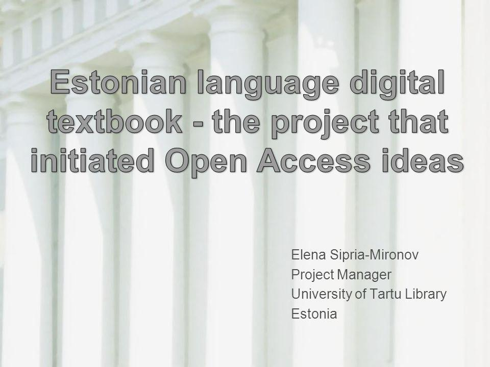 Estonian language digital textbook - the project that initiated Open Access ideas