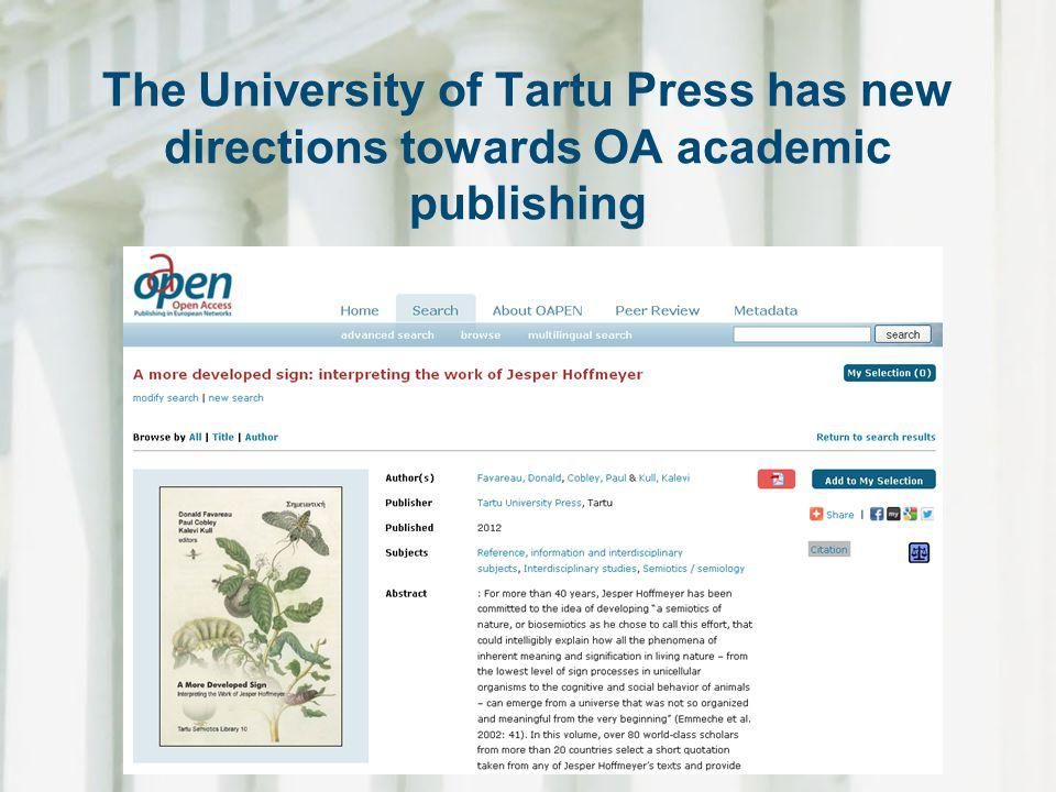 The University of Tartu Press has new directions towards OA academic publishing