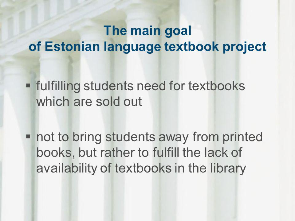 The main goal of Estonian language textbook project