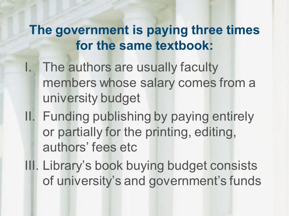 The government is paying three times for the same textbook: