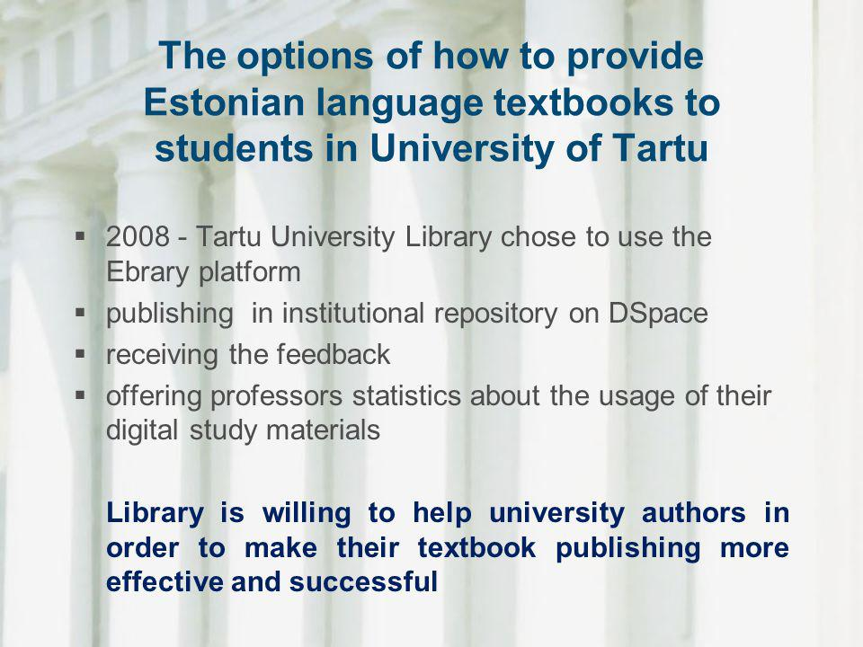 The options of how to provide Estonian language textbooks to students in University of Tartu