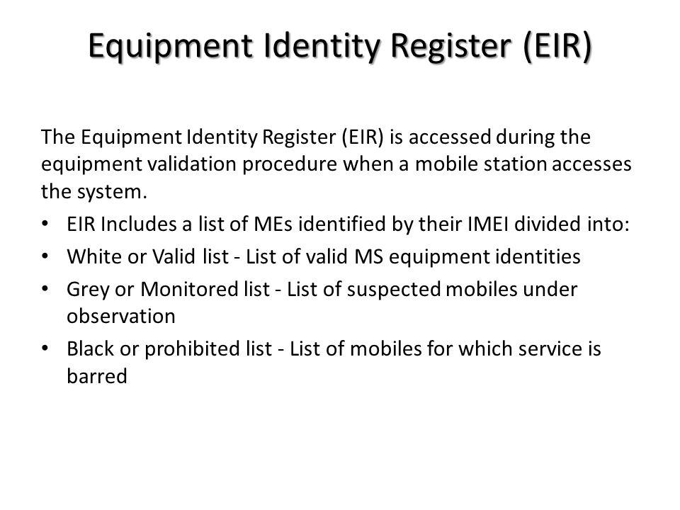 Equipment Identity Register (EIR)