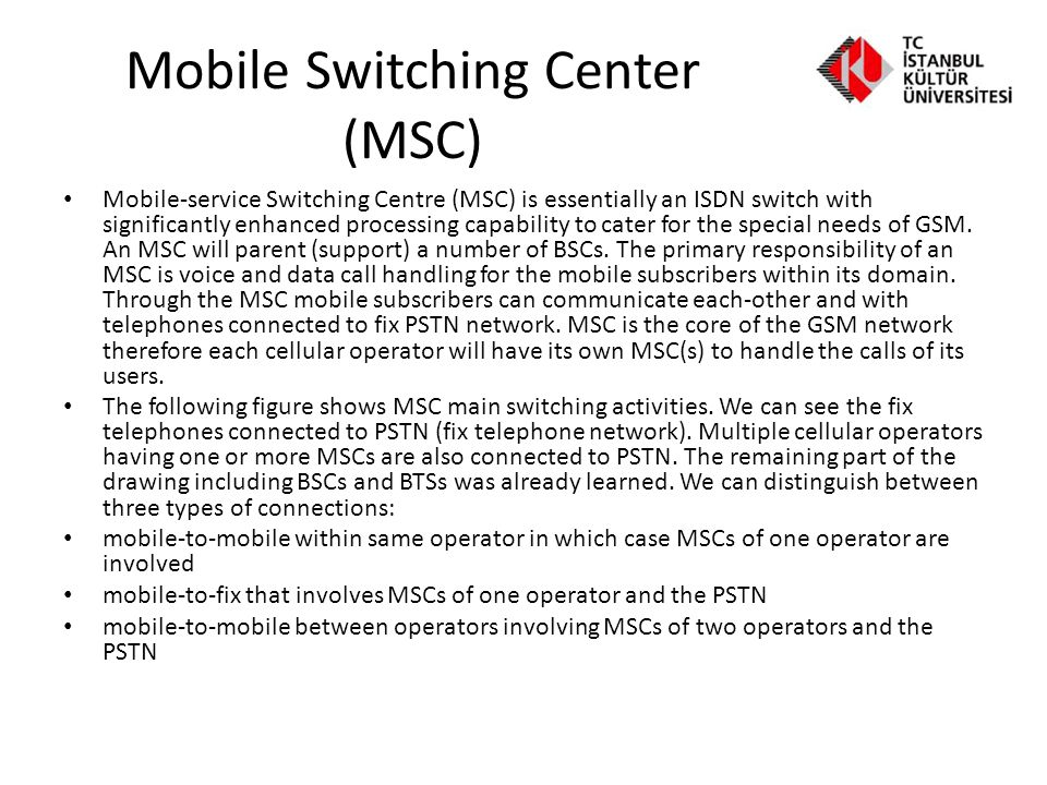 Mobile Switching Center (MSC)