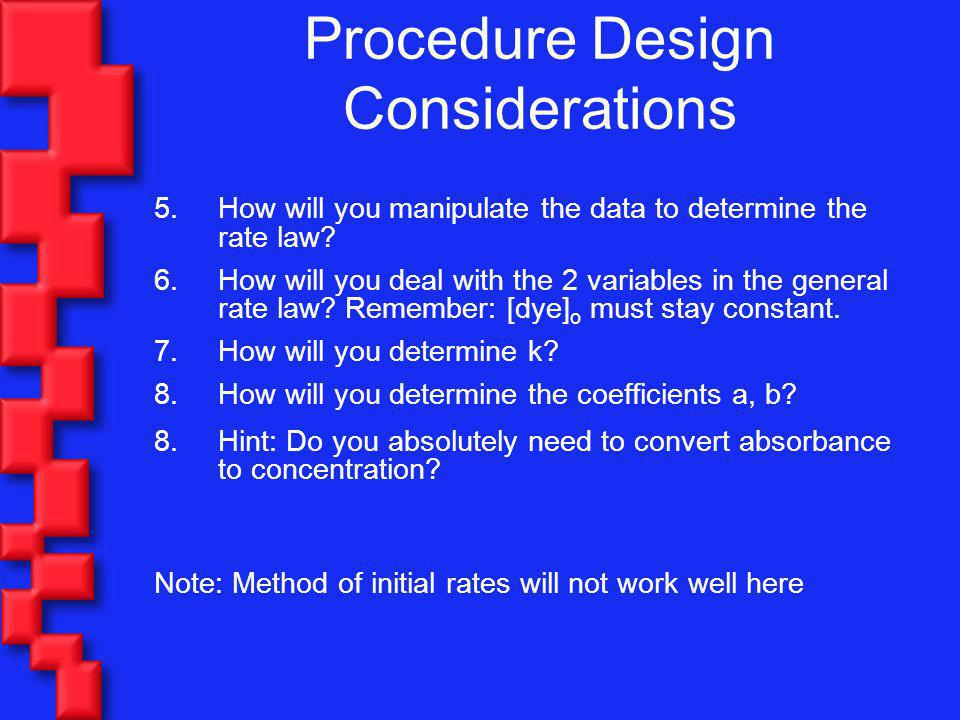 Procedure Design Considerations