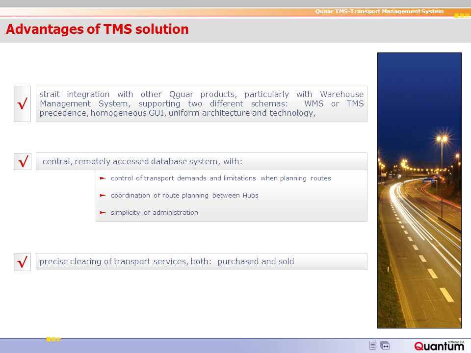 Advantages of TMS solution