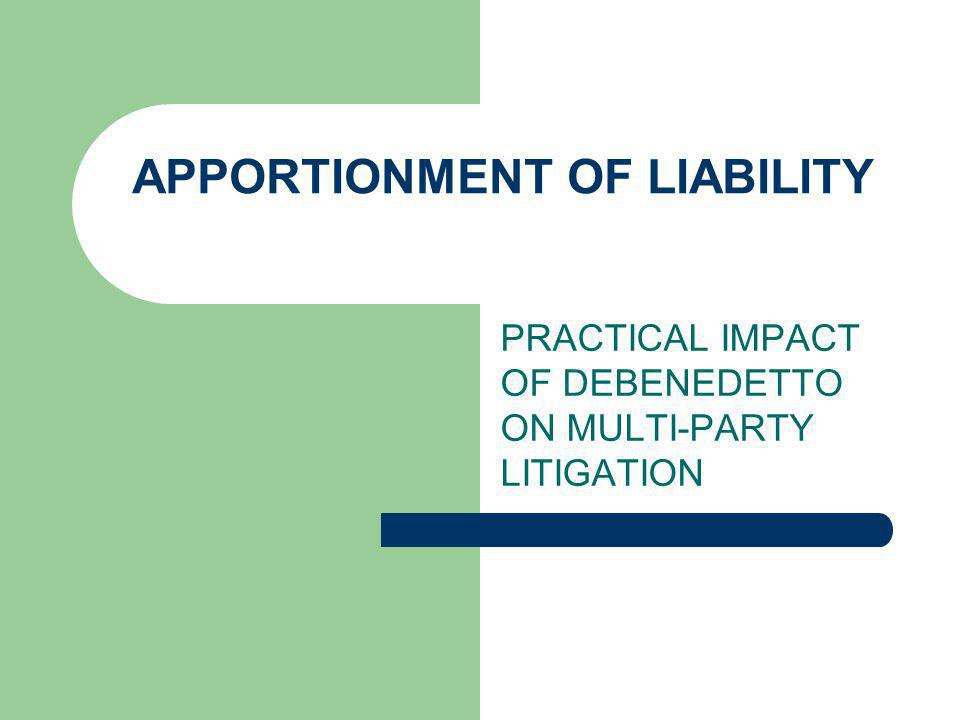 APPORTIONMENT OF LIABILITY