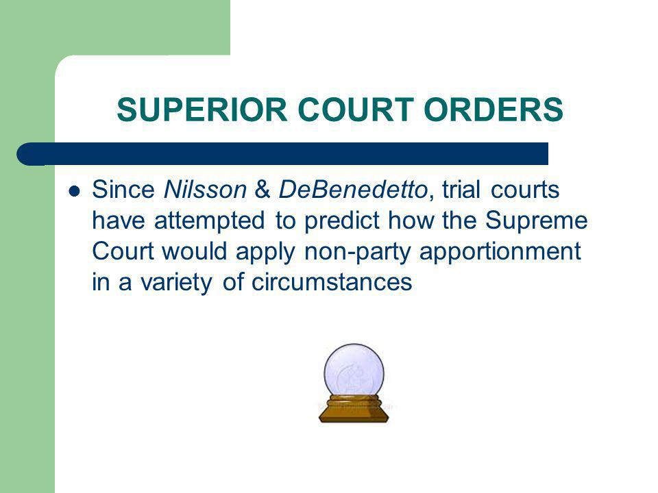 SUPERIOR COURT ORDERS