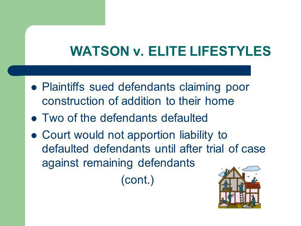 WATSON v. ELITE LIFESTYLES