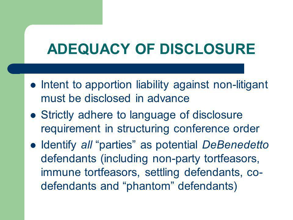 ADEQUACY OF DISCLOSURE