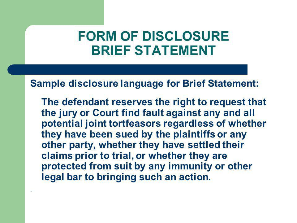FORM OF DISCLOSURE BRIEF STATEMENT