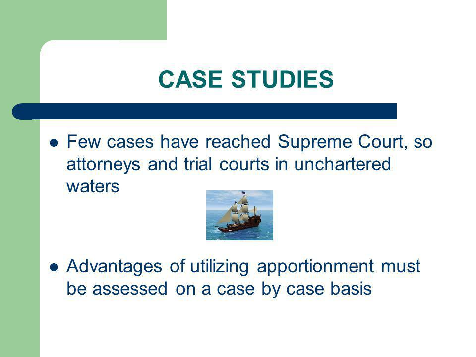 CASE STUDIES Few cases have reached Supreme Court, so attorneys and trial courts in unchartered waters.