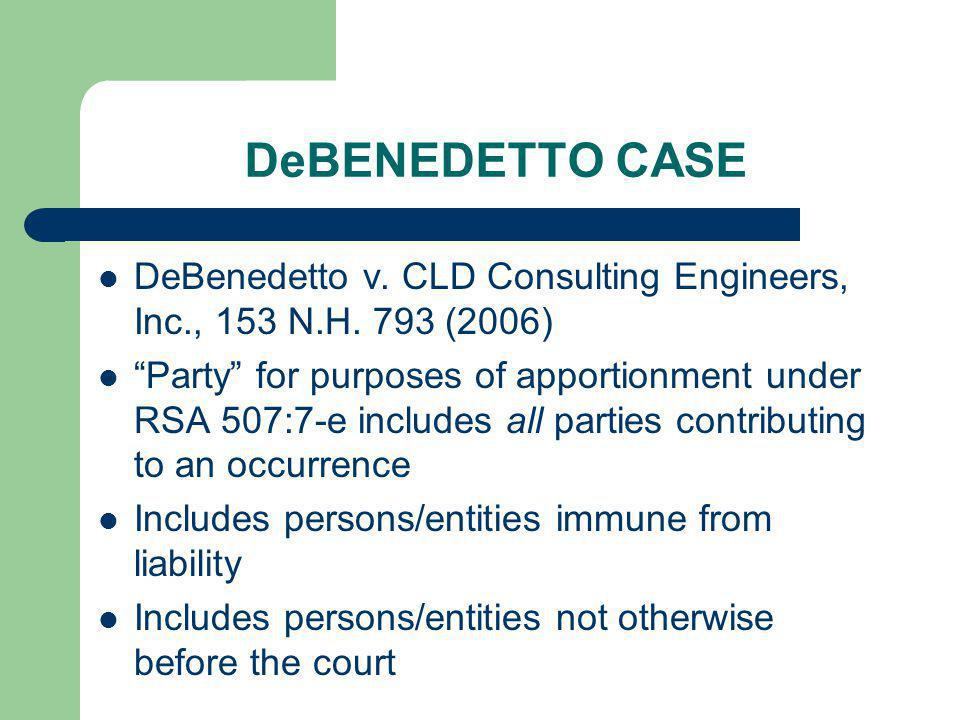 DeBENEDETTO CASE DeBenedetto v. CLD Consulting Engineers, Inc., 153 N.H. 793 (2006)