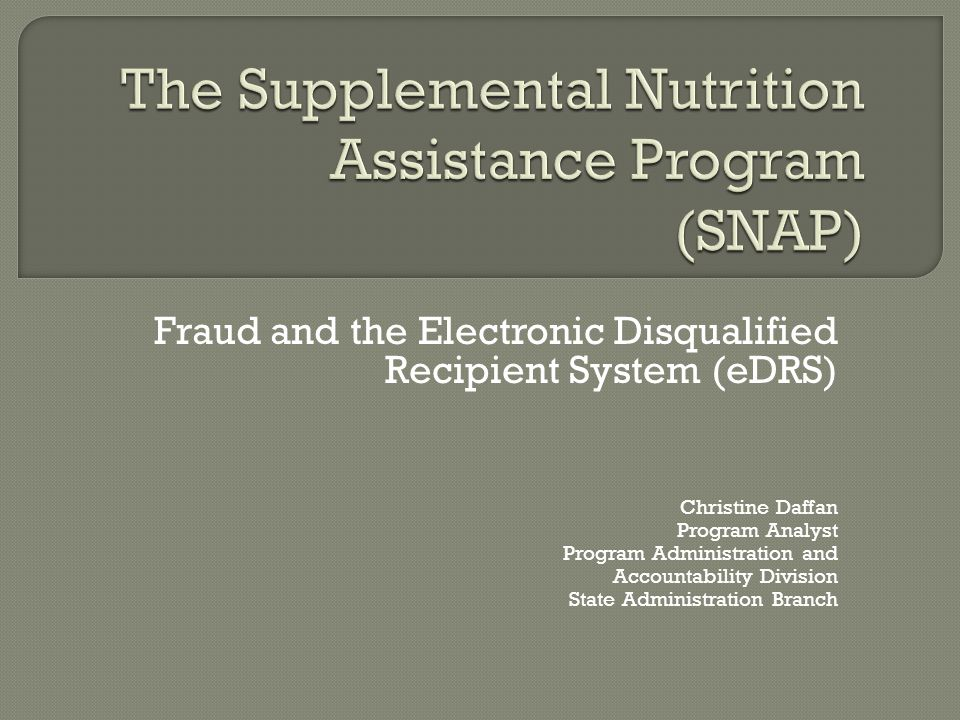The Supplemental Nutrition Assistance Program (SNAP)