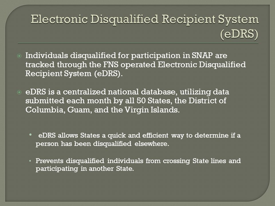 Electronic Disqualified Recipient System (eDRS)