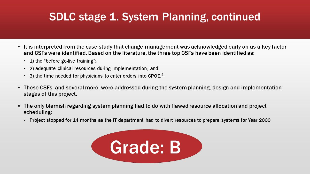 SDLC stage 1. System Planning, continued