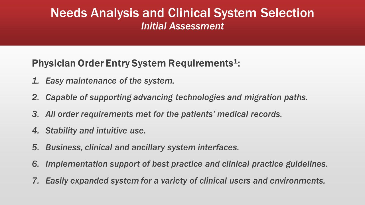 Needs Analysis and Clinical System Selection Initial Assessment