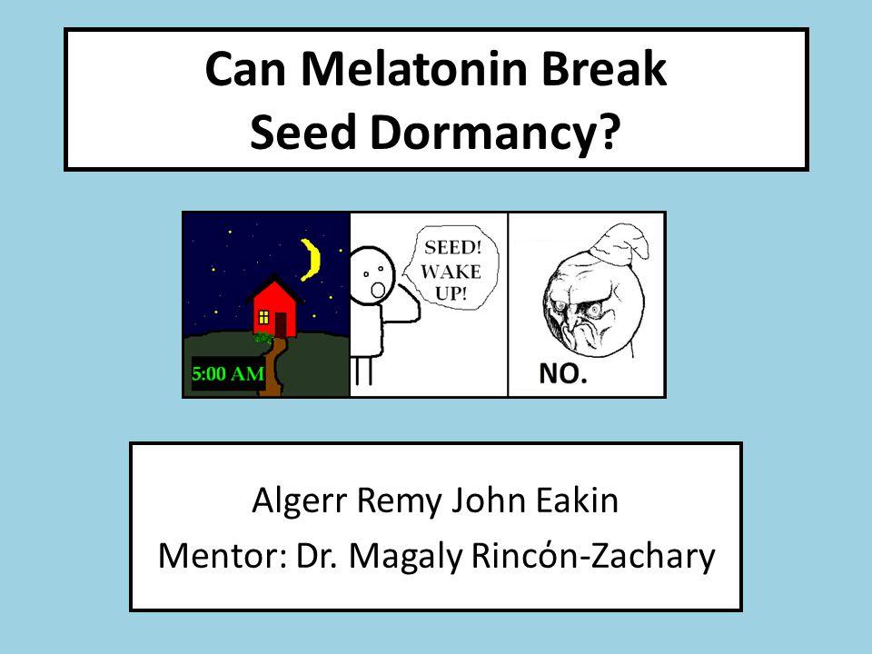 Can Melatonin Break Seed Dormancy