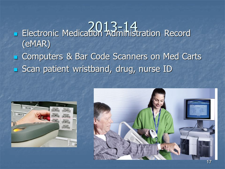 2013-14 Electronic Medication Administration Record (eMAR)