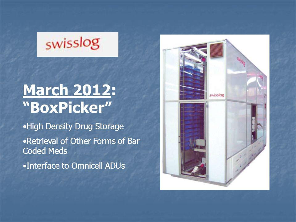 March 2012: BoxPicker High Density Drug Storage