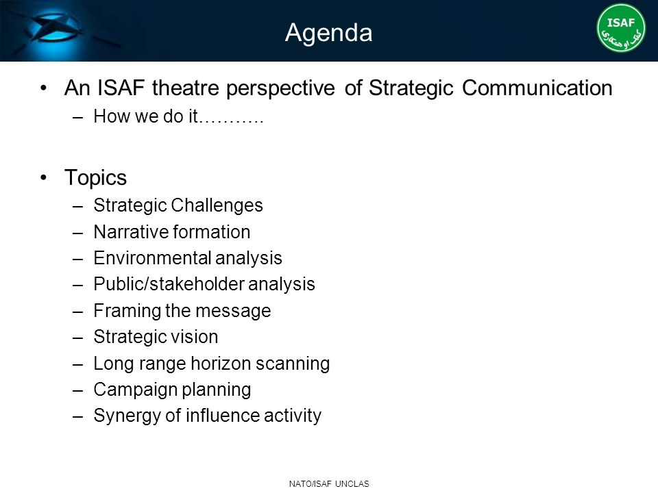 Agenda An ISAF theatre perspective of Strategic Communication Topics