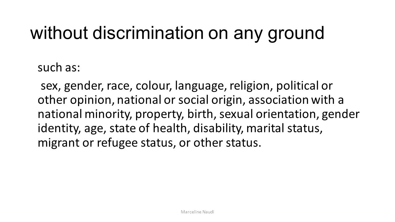 without discrimination on any ground
