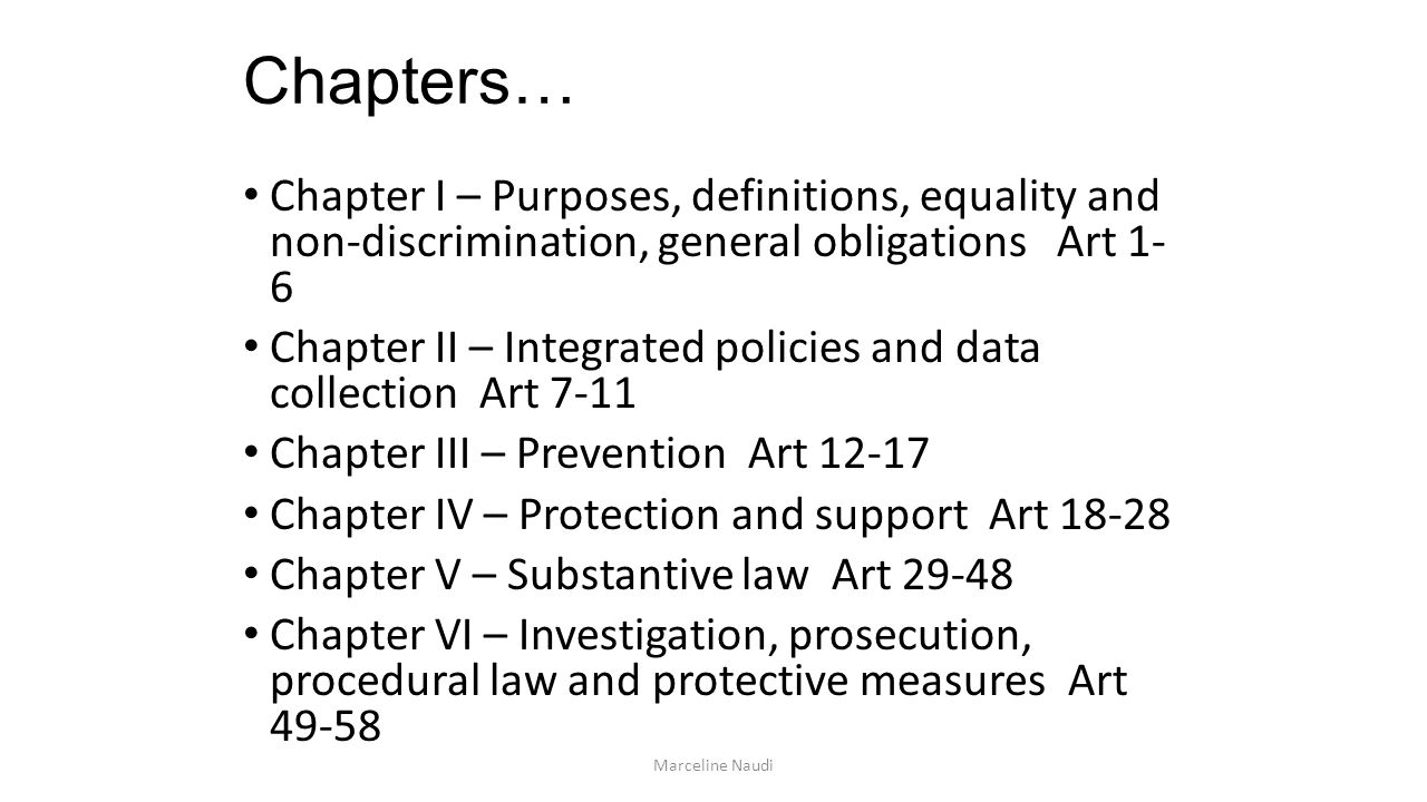 Chapters… Chapter I – Purposes, definitions, equality and non-discrimination, general obligations Art 1- 6.