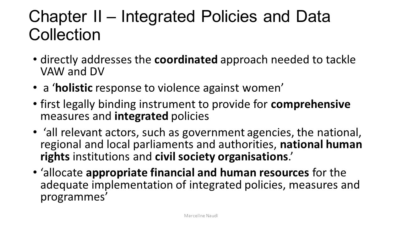 Chapter II – Integrated Policies and Data Collection