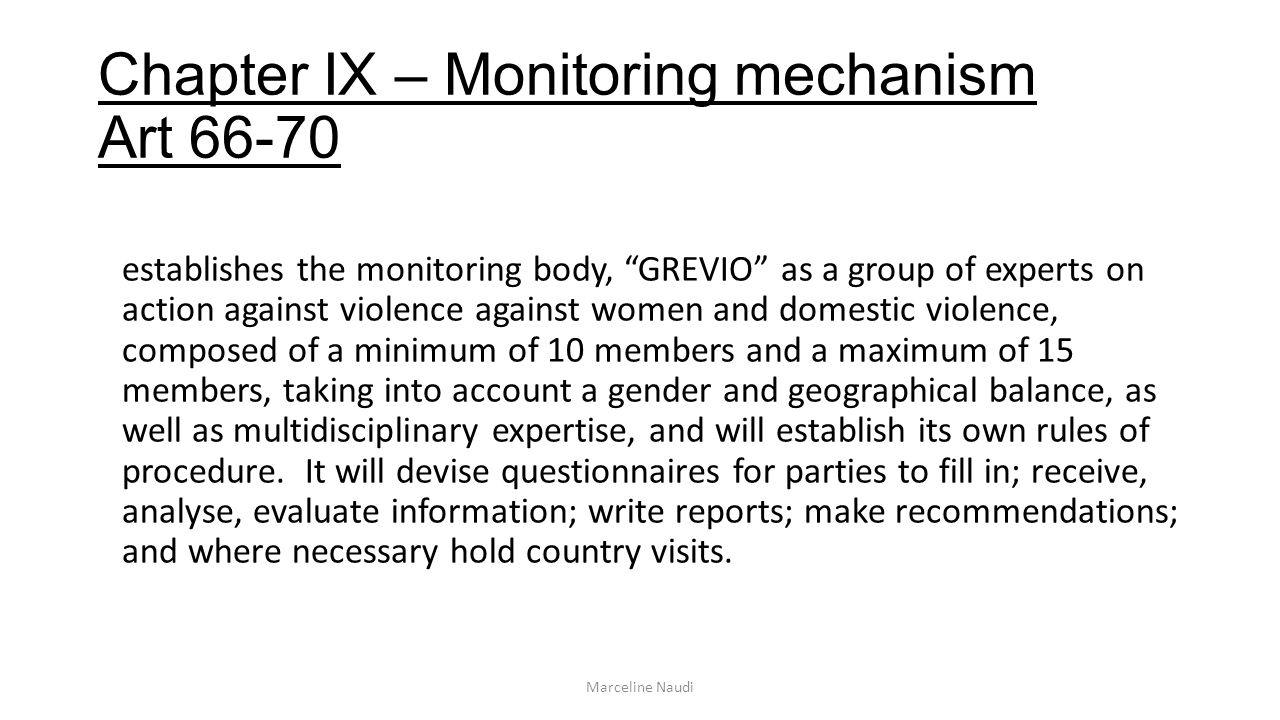 Chapter IX – Monitoring mechanism Art 66-70