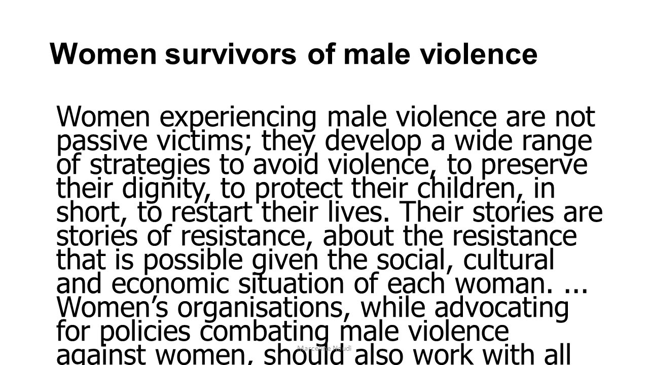 Women survivors of male violence
