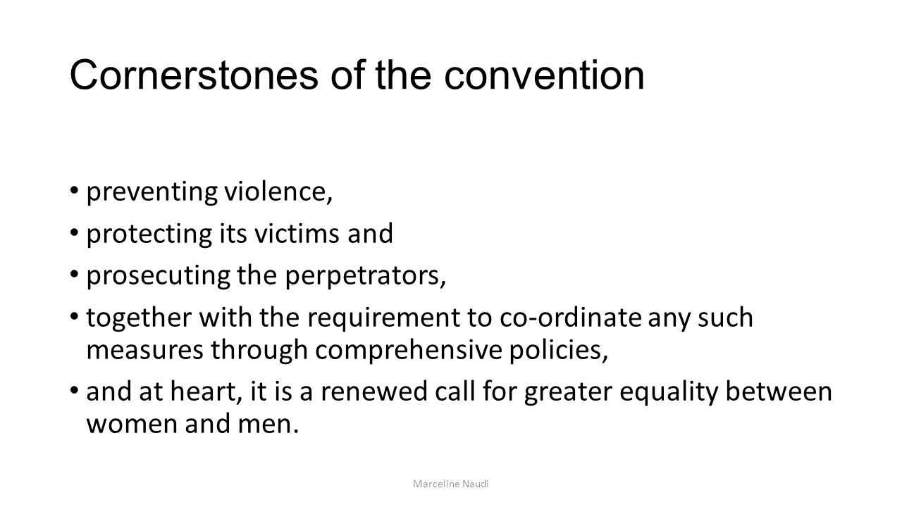 Cornerstones of the convention
