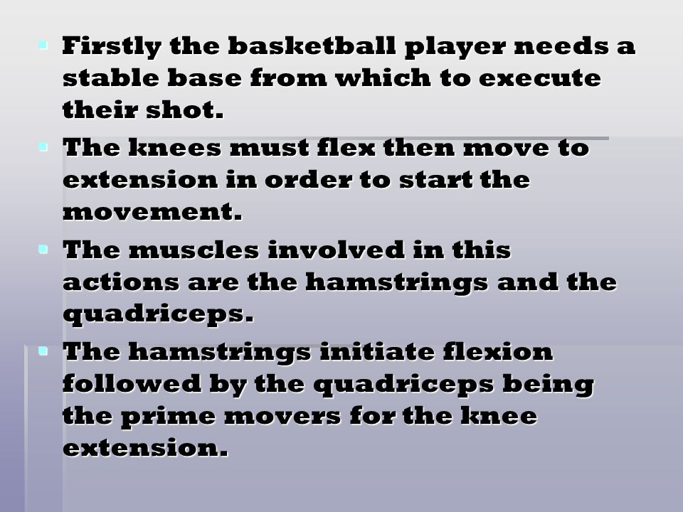 Firstly the basketball player needs a stable base from which to execute their shot.