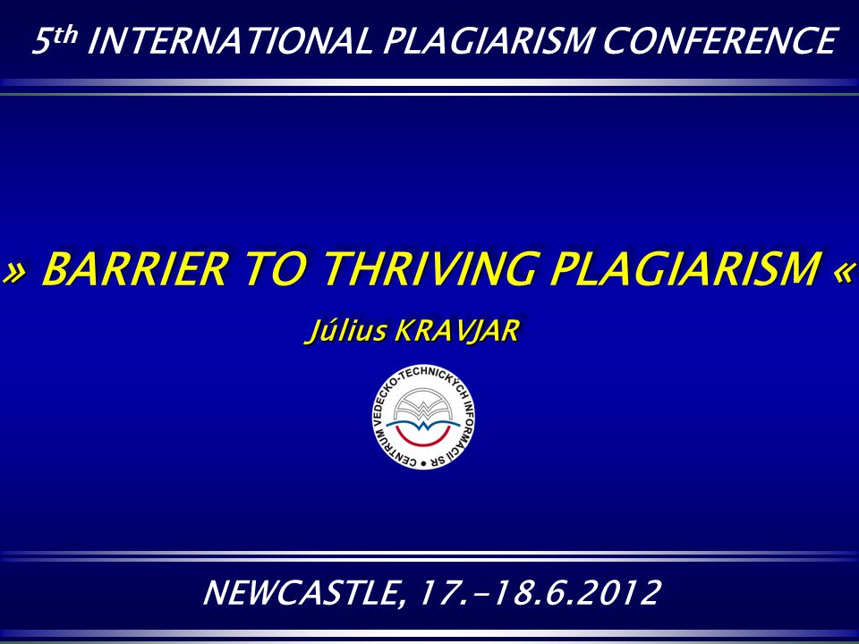 » BARRIER TO THRIVING PLAGIARISM «