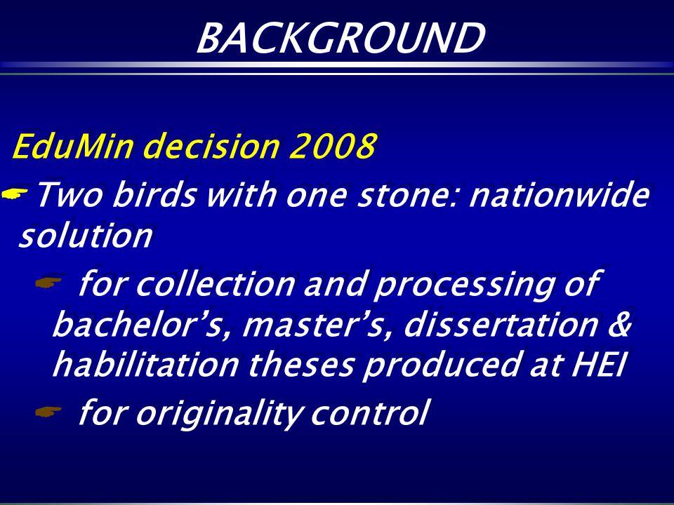 BACKGROUND EduMin decision 2008