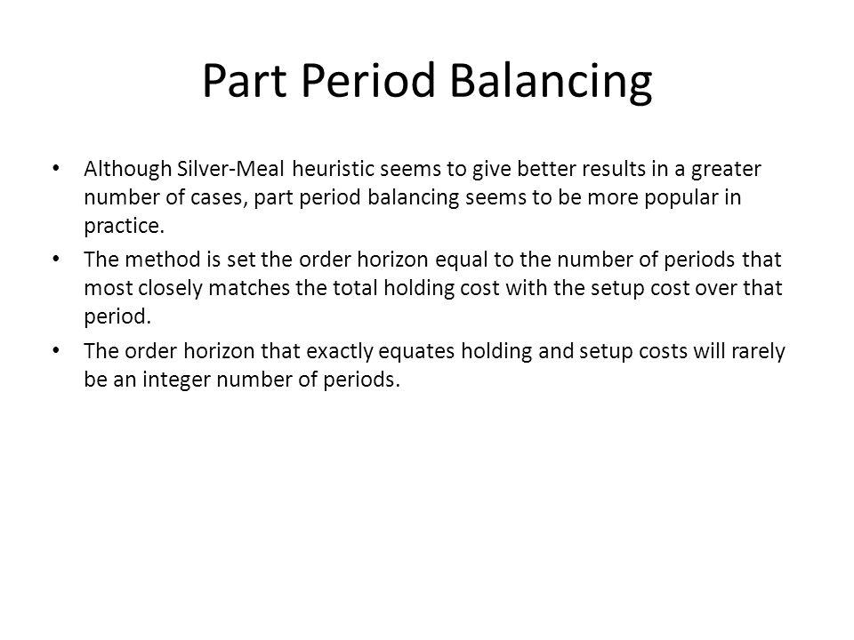 Part Period Balancing