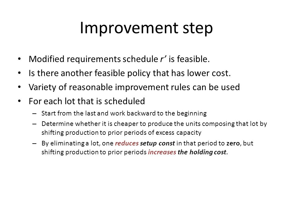 Improvement step Modified requirements schedule r' is feasible.