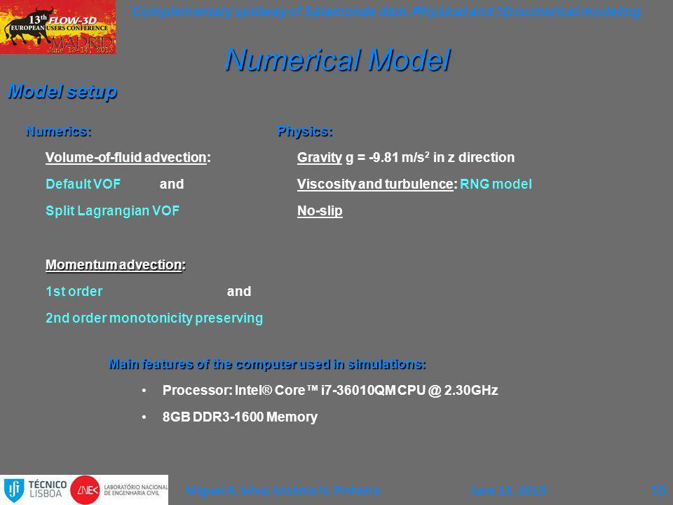 Numerical Model Model setup Numerics: Volume-of-fluid advection: