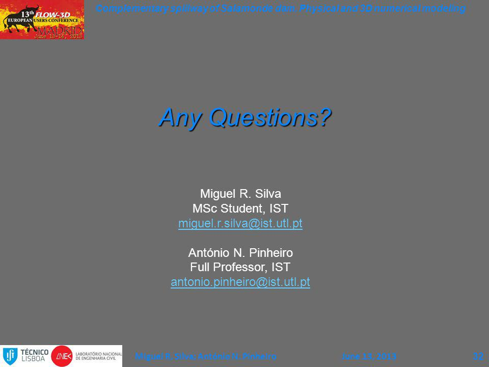 Any Questions Miguel R. Silva MSc Student, IST