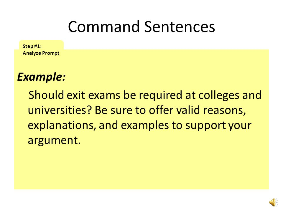 Command Sentences Step #1: Analyze Prompt.