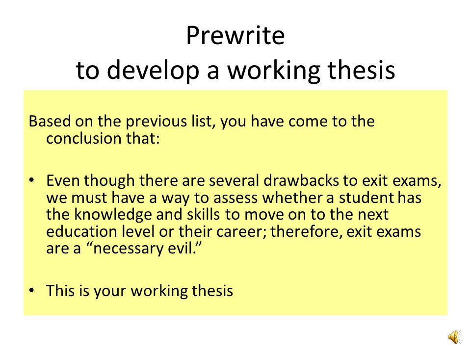 Prewrite to develop a working thesis