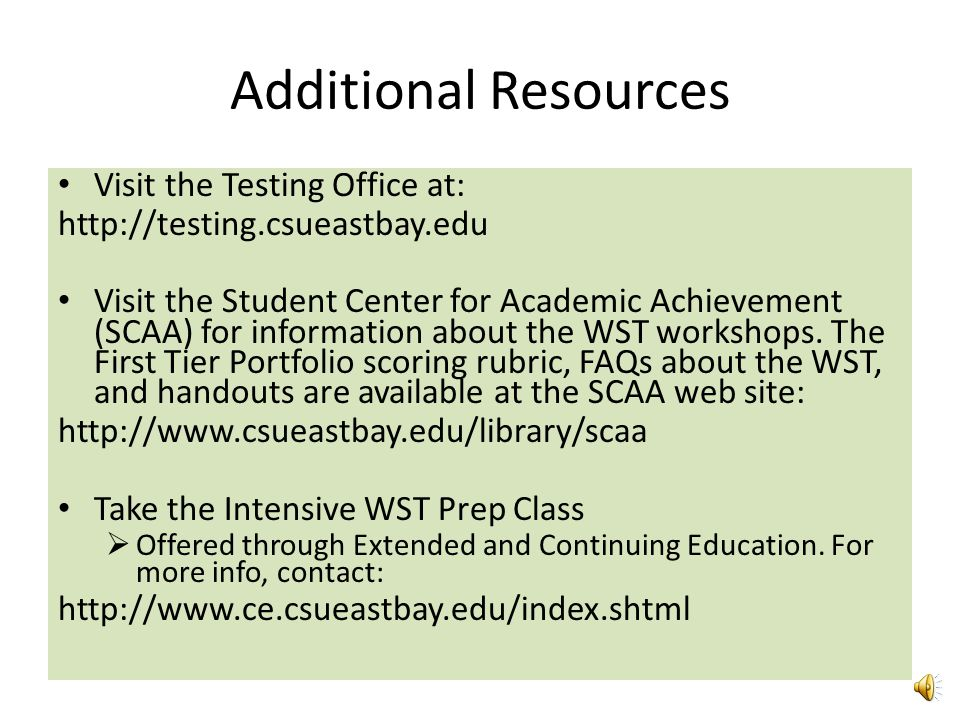 Additional Resources Visit the Testing Office at: