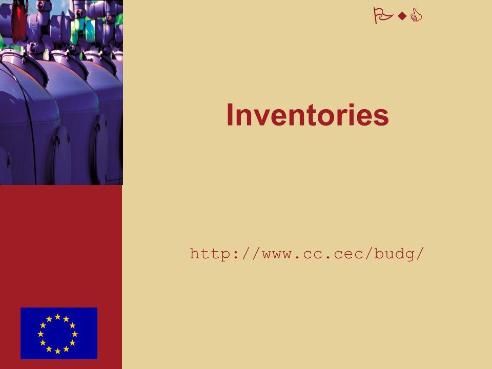 Inventories http://www.cc.cec/budg/