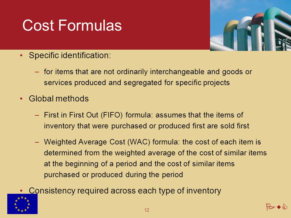 Cost Formulas Specific identification: Global methods