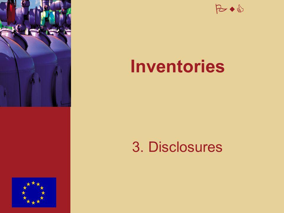 Inventories 3. Disclosures