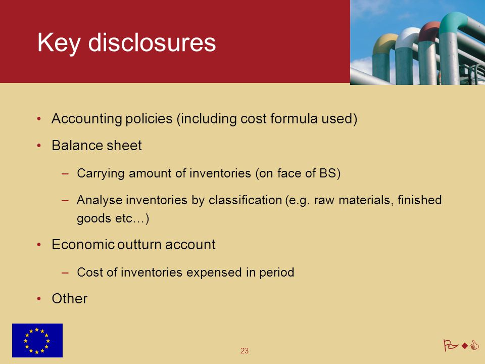Key disclosures Accounting policies (including cost formula used)