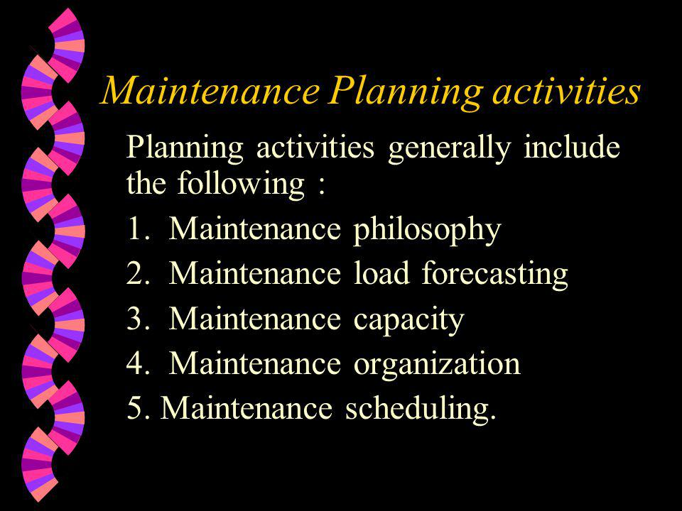 Maintenance Planning activities