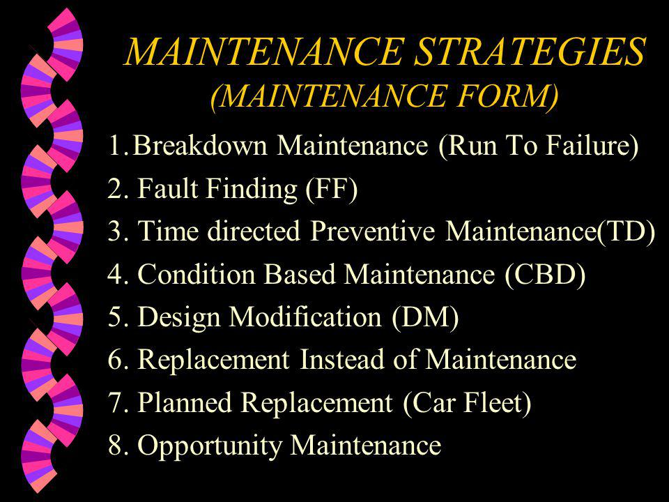 MAINTENANCE STRATEGIES (MAINTENANCE FORM)
